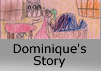 Dominique's Story