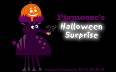 Pigmoose's Halloween Surprise