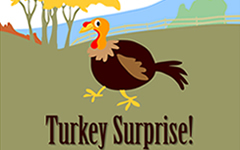 Thanksgiving Turkey Surprise