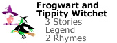 Frogwart and Tippity Witchet Stories